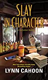 Slay in Character (A Cat Latimer Mystery)