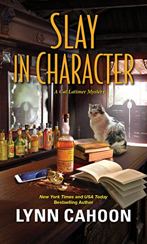 Slay in Character (A Cat Latimer Mystery Book 4) -