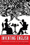 Inventing English: A Portable History of the Language, revised and expanded edition