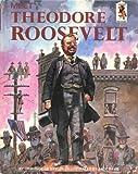 Meet Theodore Roosevelt, Ormonde De Kay, 0394900650
