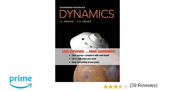 Amazon engineering mechanics dynamics 9781118393635 james l amazon engineering mechanics dynamics 9781118393635 james l meriam l g kraige books fandeluxe Gallery