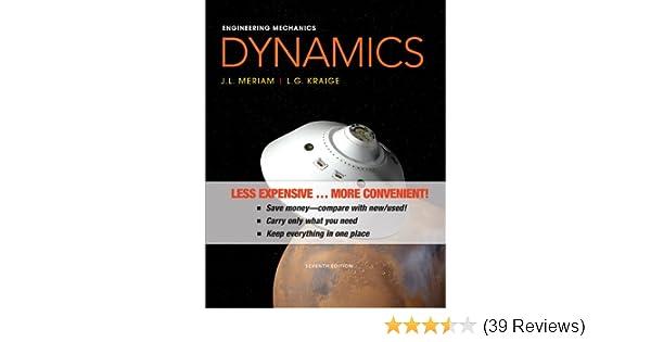 Amazon engineering mechanics dynamics 9781118393635 james l amazon engineering mechanics dynamics 9781118393635 james l meriam l g kraige books fandeluxe Images