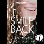 I Smile Back | Amy Koppelman