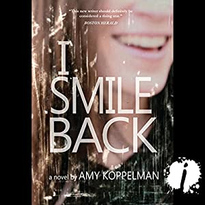 I Smile Back Audiobook