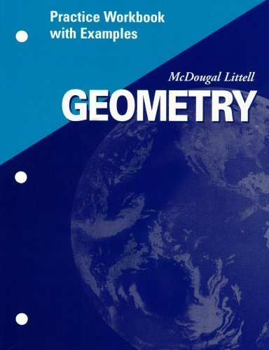 McDougal Littell Geometry  Practice Workbook with Examples Teacher's Edition PDF
