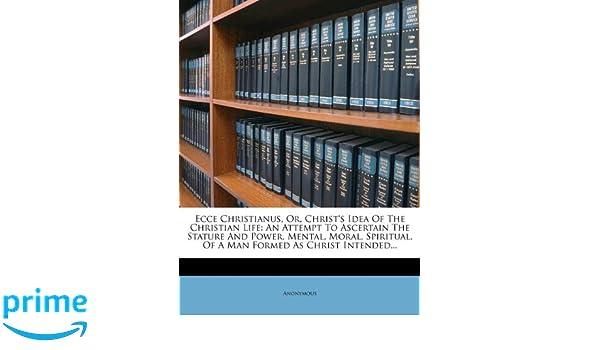 Christianus: The Christian Life