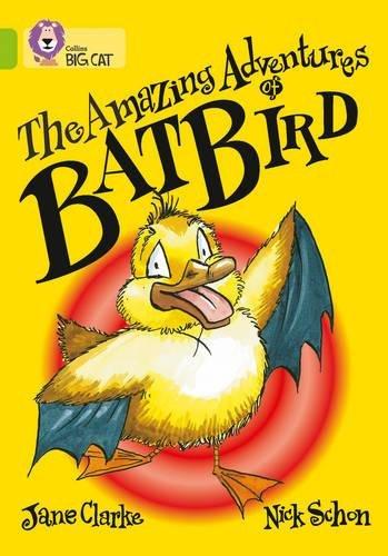 The Amazing Adventures of Batbird (Collins Big Cat) PDF