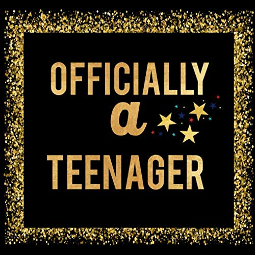 Officially A Teenager: Thirteenth Birthday Guest Book Memory Journal Keepsake To Write In For Comments  Advice And Best Wishes -