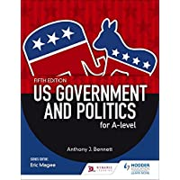US Government and Politics for A-level Fifth Edition