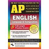 AP English Language & Composition (REA) - The Best Test Prep for the AP Exam (Advanced Placement (AP) Test Preparation)