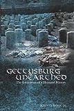 Gettysburg Unearthed, John G. Sabol, 1434325946