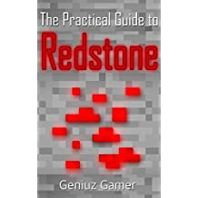 The Practical Guide to REDSTONE (with step-by-step instructions)