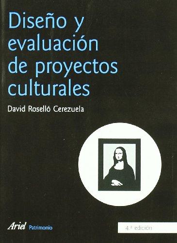 Descargar Libro Diseño Y Evaluación De Proyectos Culturales David Roselló