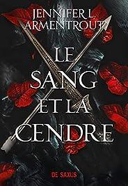 Le Sang et la Cendre (Ebook) (French Edition)