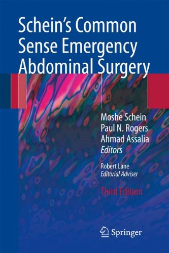 Schein's Common Sense Emergency Abdominal Surgery: An Unconventional Book for Trainees and Thinking Surgeons