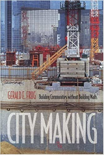 Building Communities without Building Walls City Making