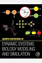 Dynamic Systems Biology Modeling and Simulation Kindle Edition