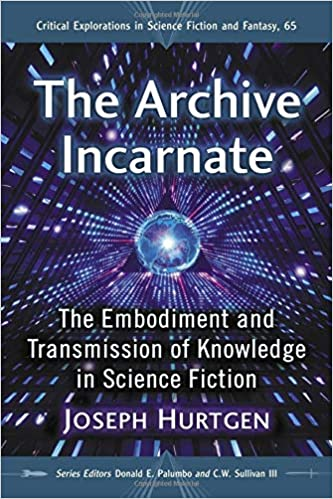 Amazon com: The Archive Incarnate: The Embodiment and