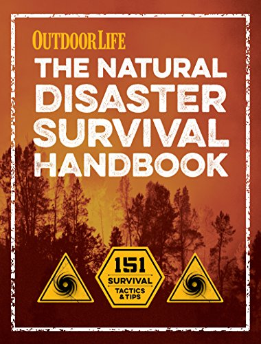 Amazon the natural disaster survival handbook 151 survival the natural disaster survival handbook 151 survival tactics and tips by editors of outdoor fandeluxe Images