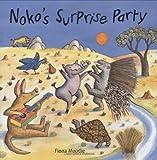 Noko's Surprise Party, Fiona Moodie, 1845075870