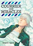 Courrier des miracles - tome 3 (03)