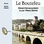 Le Boutefeu | Gérard Demarcq-Morin