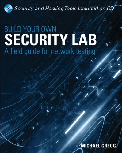 Build Your Own Security Lab: A Field Guide for Network Testing by Wiley