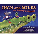 Inch and Miles: The Journey to Success