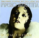 Yo Siempre Te Espere Vol. 2 by Imperio Argentina (2004-11-16)