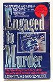 Engaged to Murder, Loretta Schwartz-Nobel, 0515098396