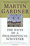 The Whys of a Philosophical Scrivener, Martin Gardner, 0312206828