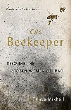 The Beekeeper: Rescuing the Stolen Women of Iraq