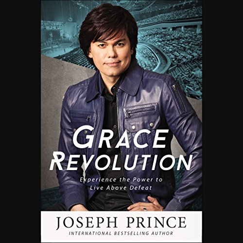 Grace Revolution: Experience the Power to Live Above Defeat Audiobook [Free Download by Trial] thumbnail