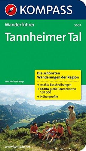 Tannheimer Tal: Wanderführer mit Tourenkarten und Höhenprofilen (KOMPASS-Wanderführer, Band 5607)
