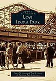 Lost Idora Park