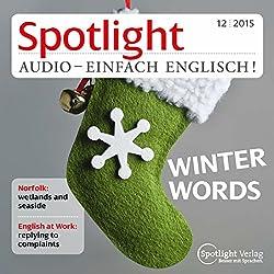 Spotlight Audio - Winter words. 12/2015