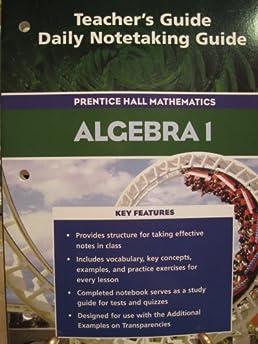 teacher s guide daily notetaking guide algebra i 9780131655614 rh amazon com Algebra 1 Notetaking Guide