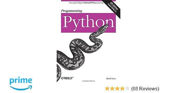 Programming Python Powerful Object Oriented Programming Mark Lutz
