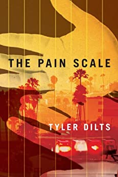 The Pain Scale (Long Beach Homicide Book 2) by [Dilts, Tyler]