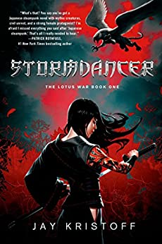 Stormdancer: The Lotus War Book One by [Kristoff, Jay]