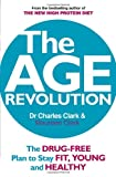 The Age Revolution, Charles Clark and Maureen Clark, 0091935474
