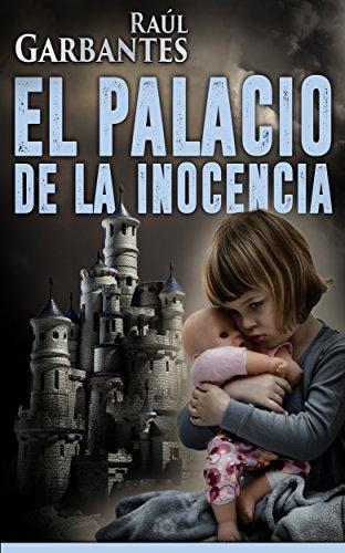 Portada del libro El Palacio de la Inocencia de Raúl Garbantes