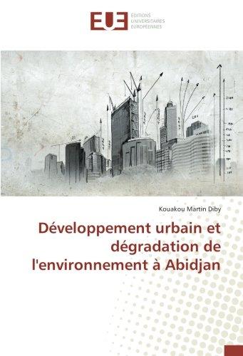 Développement urbain et dégradation de l