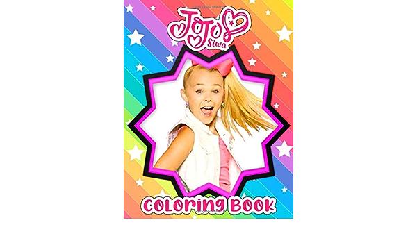 Amazon Com Jojo Siwa Coloring Book Jojo Siwa Jumbo Coloring Book With Cute Designs 9798669787752 Danielle Schultz Books