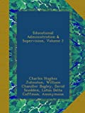 img - for Educational Administration & Supervision, Volume 2 book / textbook / text book