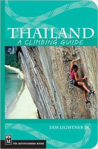 Thailand: A Climbing Guide (Climbing Guides): Sam Lightner Jr.:  9780898867503: Amazon.com: Books