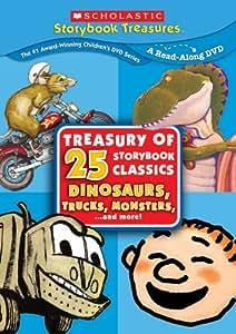 Treasury of 25 Storybook Classics: Dinosaurs, Trucks, Monsters and More! (Scholastic Storybook Treasures)