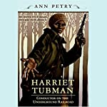 Harriet Tubman | Ann Petry
