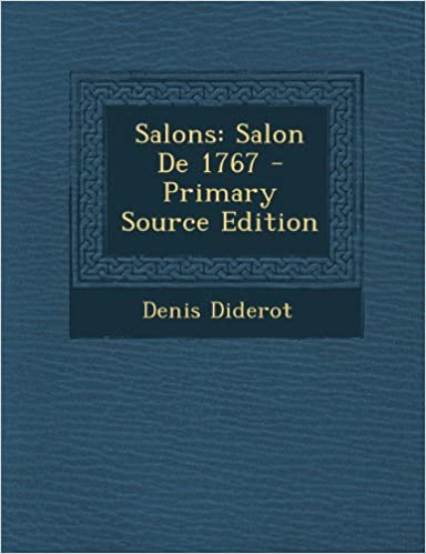 salons salon de 1767 primary source edition french edition