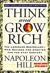 The Classic Napoleon Hill Masterpiece THINK AND GROW RICH [Illustrated & Annotated]